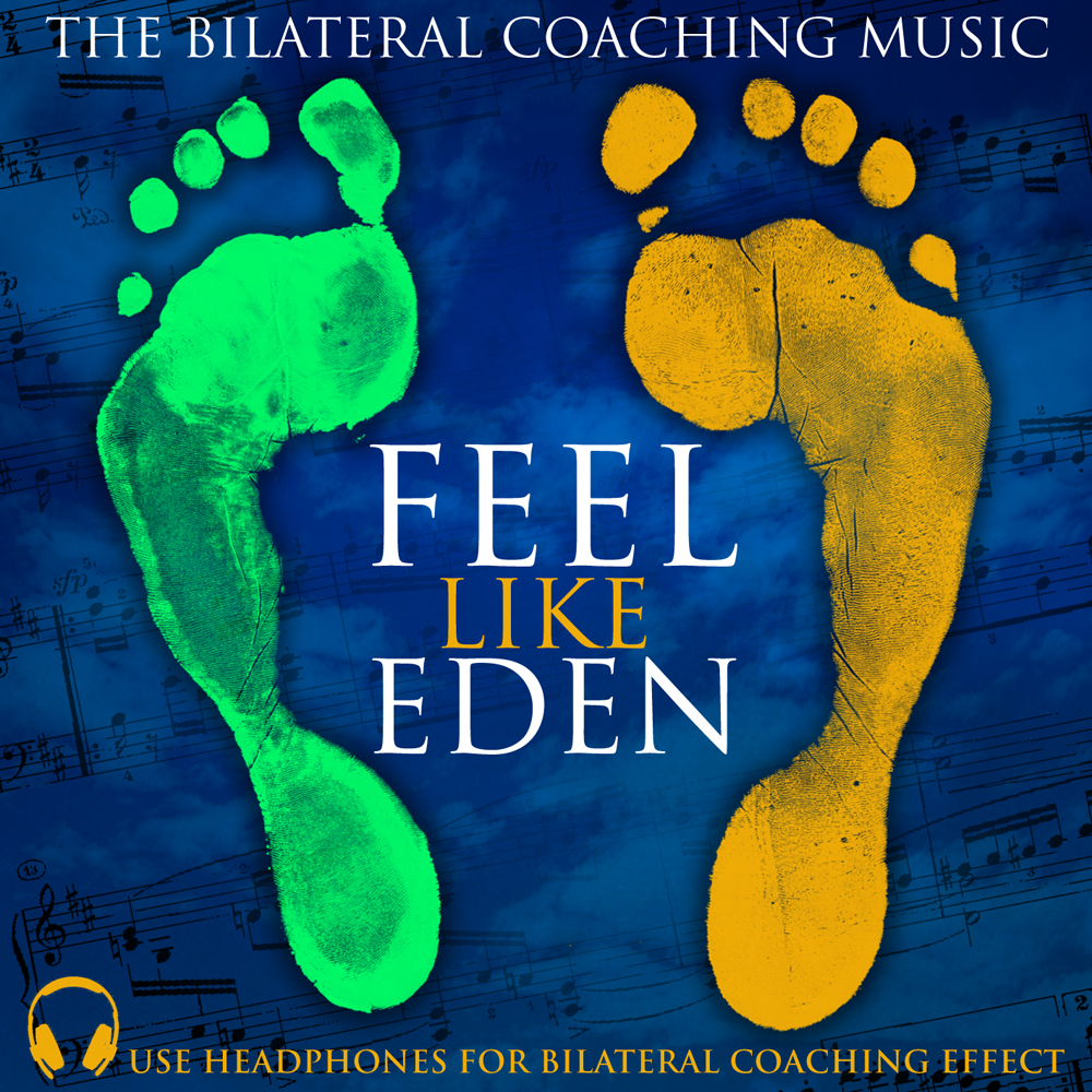 EMDR Coaching Music feel like eden f