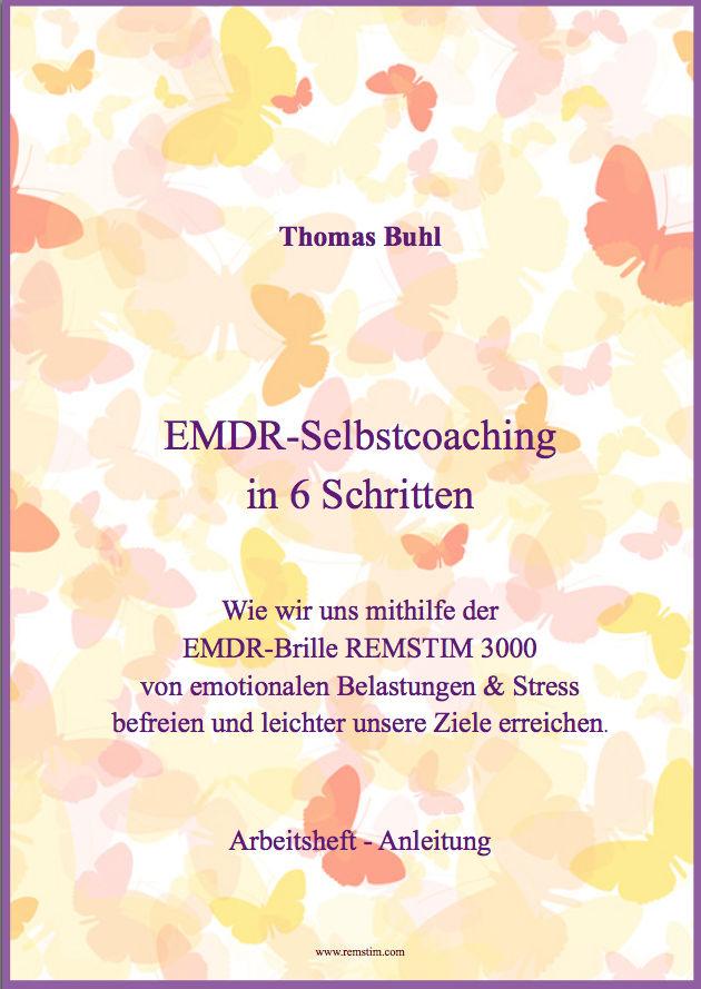 Anleitung zum EMDR-Selbstcoaching mit dem REMSTIM 3000